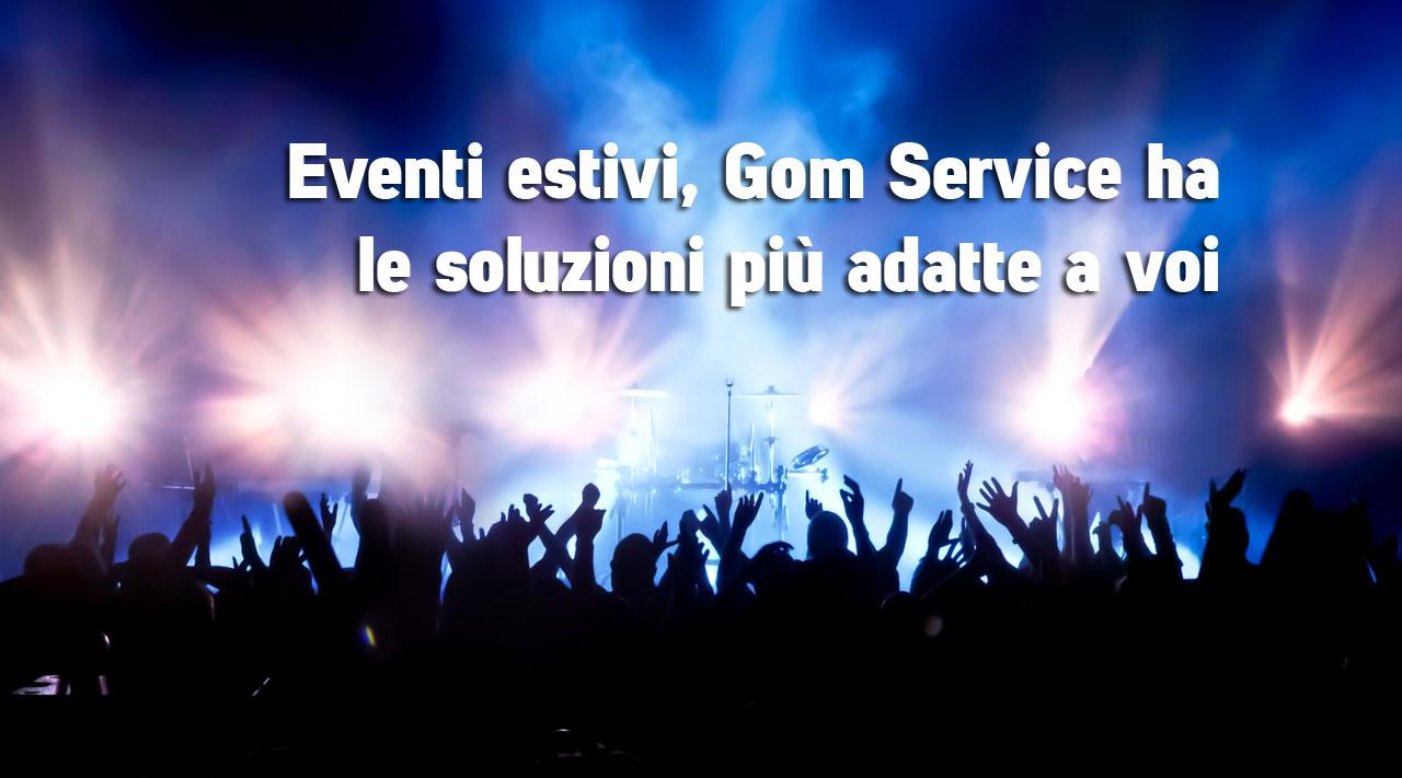 Eventi estivi, Gom Service ha le soluzioni più adatte a voi